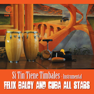 Si Tin Tiene Timbales - Instrumental