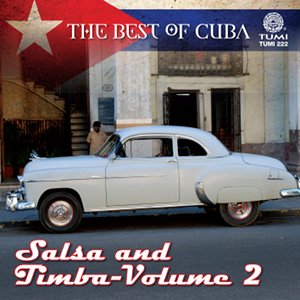 The Best of Cuba: Salsa and Timba - Vol 2