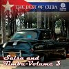 The Best of Cuba: Salsa and Timba - Vol 3