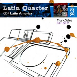 Latin Quarter VII: Latin America: Dance & Remixes
